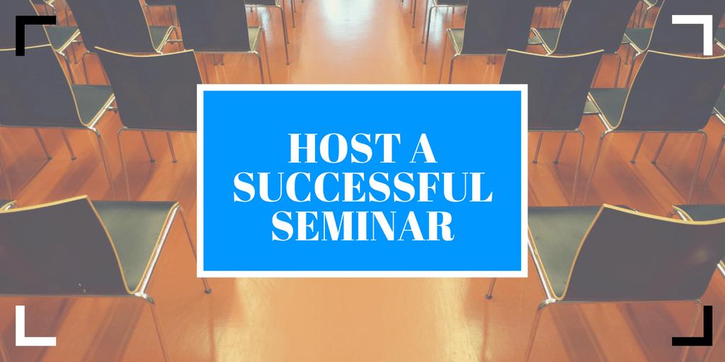 hosting a successful seminar