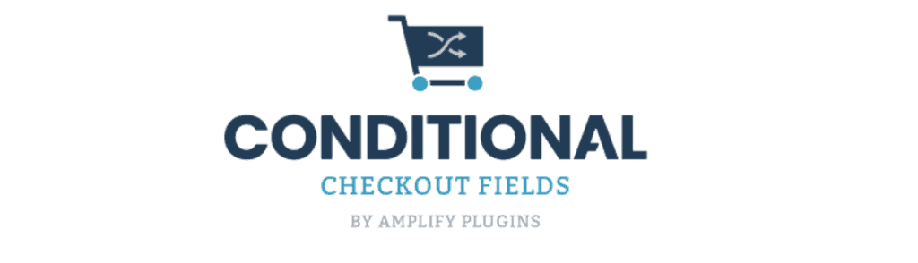 Conditional Checkout Fields - one of the best woocommerce plugins
